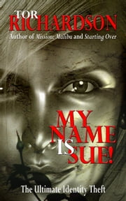 My Name Is Sue! ebook by Tor Richardson