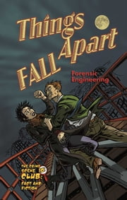 Things Fall Apart - Forensic Engineering ebook by Kenneth McIntosh