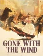 Gone with the Wind ebook by Margaret Mitchell, Kelly Benton