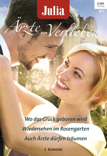 Julia Ärzte zum Verlieben Band 102 ebook by Lucy Clark,Abigail Gordon,Robin Gianna