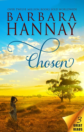 Chosen - 3 Book Box Set ebook by Barbara Hannay