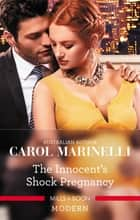 The Innocent's Shock Pregnancy 電子書 by Carol Marinelli