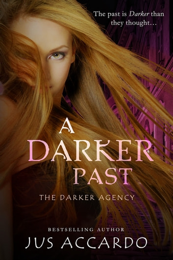 A Darker Past ebook by Jus Accardo