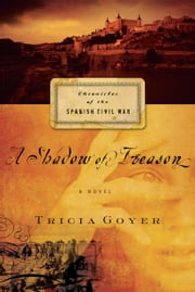 A Shadow of Treason ebook by Tricia N Goyer