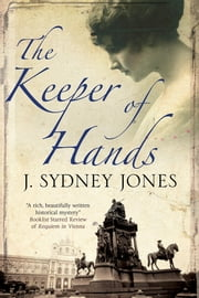 The Keeper of Hands ebook by J. Sydney Jones
