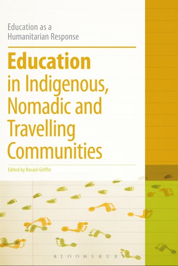 Education in Indigenous, Nomadic and Travelling Communities ebook by Dr Colin Brock
