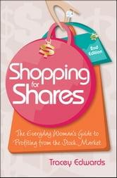 Shopping for Shares - The Everyday Woman's Guide to Profiting from the Australian Stock Market ebook by Tracey Edwards