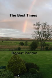 The Best Times ebook by Robert Panton