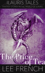 The Price of Tea ebook by Lee French