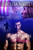 Forbidden Passion ebook by Theresa Scott