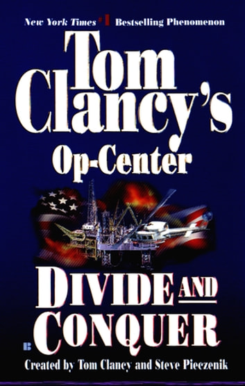 Divide and Conquer - Op-Center 07 ebook by Tom Clancy,Steve Pieczenik,Jeff Rovin