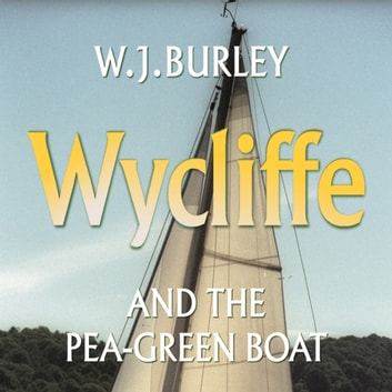 Wycliffe and the Pea Green Boat audiobook by W.J. Burley