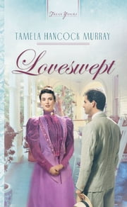 Loveswept ebook by Tamela Hancock Murray