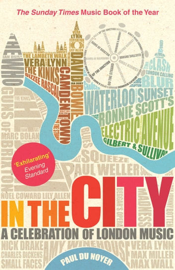 In the City - A Celebration of London Music ebook by Paul Du Noyer