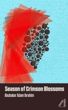 Season of Crimson Blossoms ebook by