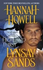 Highland Thirst ebook by Hannah Howell, Lynsay Sands