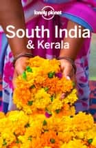 Lonely Planet South India & Kerala ebook by Lonely Planet,John Noble,Abigail Blasi,Paul Harding,Trent Holden,Isabella Noble,Iain Stewart