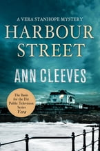 Harbour Street, A Vera Stanhope Mystery