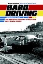 Hard Driving - The Wendell Scott Story ebook by Brian Donovan
