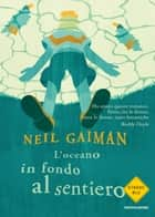 L'oceano in fondo al sentiero ebook by Neil Gaiman