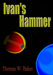 Ivan's Hammer ebook by Thomas W. Baker