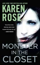 Monster in the Closet ebook by Karen Rose