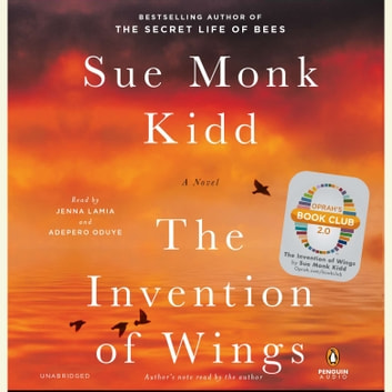 The Invention of Wings - A Novel livre audio by Sue Monk Kidd