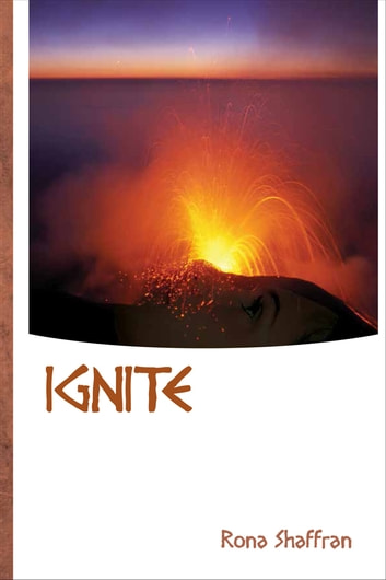 Ignite ebook by Rona Shaffran