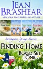 Finding Home Boxed Set One - Sweetgrass Springs Books 7-10 ebook by Jean Brashear
