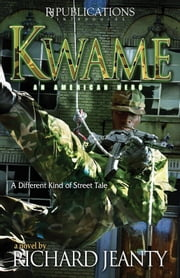 Kwame - An American Hero ebook by Richard Jeanty