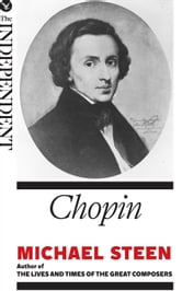 Chopin: The Great Composers ebook by Michael Steen