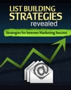 List Building Strategies ebook by Thrivelearning Institute Library