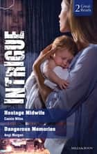 Hostage Midwife/Dangerous Memories ebook by