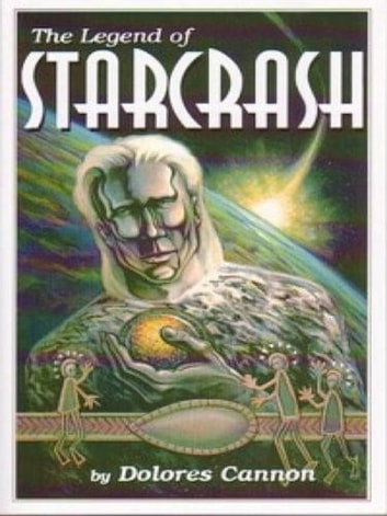 The Legend of Starcrash ebook by Dolores Cannon
