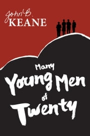 Many Young Men of Twenty ebook by John B. Keane