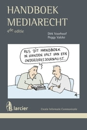 Handboek mediarecht ebook by Dirk Voorhoof,Peggy Valcke