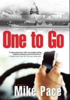 One to Go ebook by Mike Pace