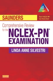 Saunders Comprehensive Review for the NCLEX-PN® Examination ebook by Linda Anne Silvestri