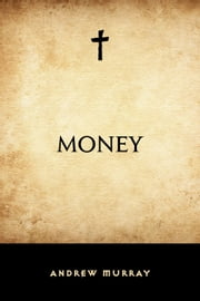 Money ebook by Andrew Murray