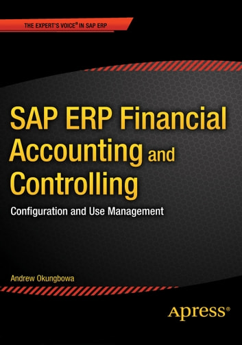 Sap erp financial accounting and controlling ebook by andrew sap erp financial accounting and controlling configuration and use management ebook by andrew okungbowa fandeluxe Choice Image