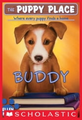 The Puppy Place #5: Buddy ebook by Ellen Miles