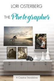 The Photographer ebook by Lori Osterberg