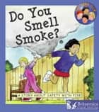 Do You Smell Smoke? ebook by C. Leaney, Britannica Digital Learning