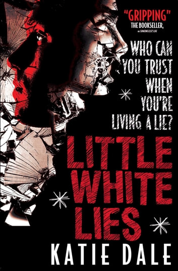 Little White Lies ebook by Katie Dale