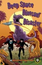 Deep Space Dinosaur (Alien Detective Agency) eBook by Roger Hurn, Jane A C West