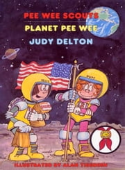 Pee Wee Scouts: Planet Pee Wee ebook by Judy Delton