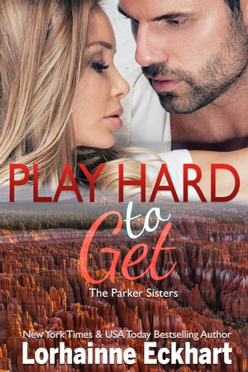 Play Hard to Get ebook by Lorhainne Eckhart