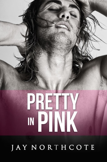 Pretty in Pink ebook by Jay Northcote