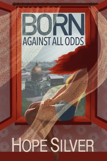 Born - Against All Odds ebook by Hope Silver