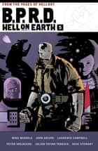 B.P.R.D. Hell on Earth Volume 5 ebook by Mike Mignola, John Arcudi, Laurence Campbell